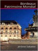 Bordeaux Patrimoine Mondial