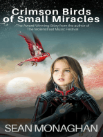 Crimson Birds of Small Miracles