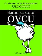 Samo za stotu ovcu