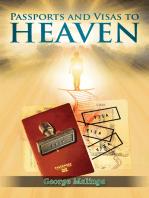 Passports and Visas to Heaven