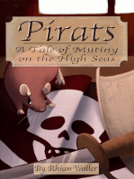 Pirats - A Tale of Mutiny On the High Seas