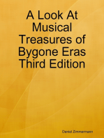 A Look At Musical Treasures of Bygone Eras Third Edition