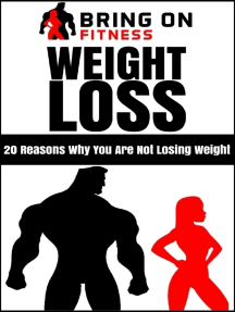 Weight Loss: 20 Reasons Why You Are Not Losing Weight