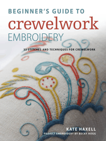 Beginner's Guide to Crewelwork Embroidery: 33 stitches and techniques for crewelwork