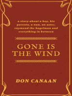 Gone is the Wind