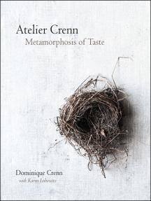 Atelier Crenn: Metamorphosis of Taste
