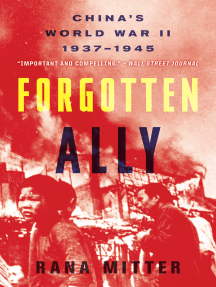 Forgotten Ally: China's World War II, 1937–1945