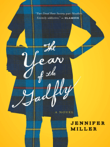 The Year of the Gadfly: A Novel