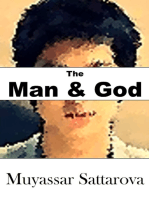 The Man and God