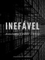 Inefável ~ Antologia 2007-2013