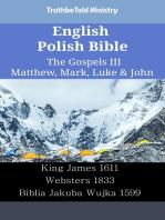English Polish Bible - The Gospels III - Matthew, Mark, Luke & John