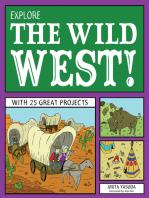Explore the Wild West!