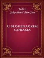 U slovenačkim gorama