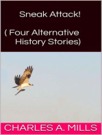 Sneak Attack! (Four Alternative History Stories)