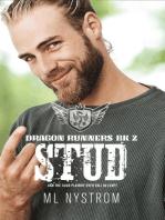 Stud: Dragon Runners Motorcycle Romance, #2