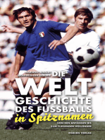Die Weltgeschichte des Fußballs in Spitznamen