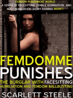 FemDomme Punishes The Burglar With Facesitting Humiliation and Femdom Ballbusting