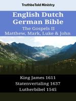 English Dutch German Bible - The Gospels II - Matthew, Mark, Luke & John