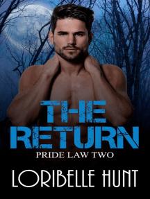 The Return: Pride Law, #2