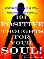 101 Positive Thoughts For Your Soul!