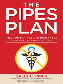 The Pipes Plan: The Top Ten Ways to Dismantle Obamacare