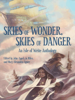 Skies of Wonder, Skies of Danger