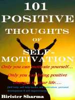 101 Positive Thoughts of Self-Motivation!
