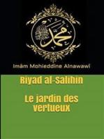 Le jardin des vertueux: Riyad al-Salihin