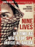Nine Lives: My time as the West's top spy inside al-Qaeda