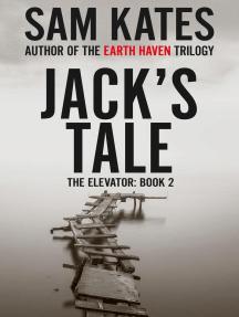 Jack's Tale: The Elevator, #2