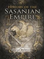 History of the Sasanian Empire