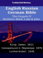English Russian German Bible - The Gospels IV - Matthew, Mark, Luke & John