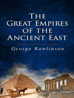 The Great Empires of the Ancient East