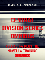 Central Division Series Omnibus (Books 1-4 Plus The Novella Training Grounds)