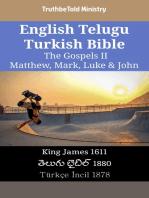 English Telugu Turkish Bible - The Gospels II - Matthew, Mark, Luke & John: King James 1611 - తెలుగు బైబిల్ 1880 - Türkçe İncil 1878