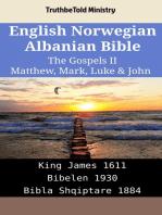 English Norwegian Albanian Bible - The Gospels II - Matthew, Mark, Luke & John