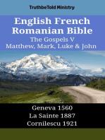 English French Romanian Bible - The Gospels V - Matthew, Mark, Luke & John