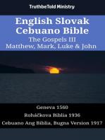 English Slovak Cebuano Bible - The Gospels III - Matthew, Mark, Luke & John