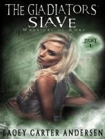 The Gladiators' Slave