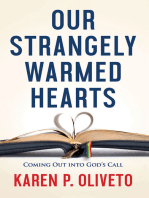 Our Strangely Warmed Hearts: Coming Out into God's Call