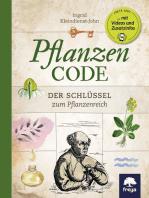 Pflanzencode: Der Schlüssel zum Pflanzenreich