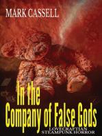 In the Company of False Gods