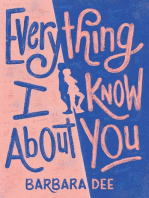 Everything I Know About You
