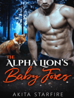 The Alpha Lion's Baby Foxes
