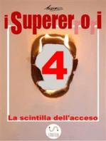 I Supererrori - Quarto episodio