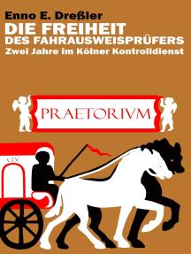 Die Freiheit des Fahrausweisprüfers: Zwei Jahre im Kölner Kontrolldienst