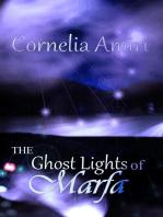 The Ghost Lights of Marfa