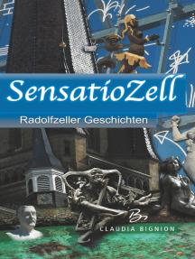 SensatioZell: Radolfzeller Geschichten
