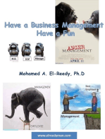 Have A Business Management.. Have a Fun
