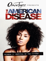 The American Disease, Episode 2